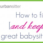 How to find a great babysitter