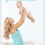 How to get in shape (QUICK) after baby