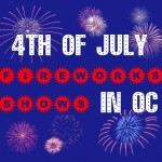 4th of July Fireworks Shows in OC