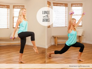 Lunge with Arms: Knocked-Up Fitness