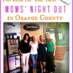 OC Moms' Night Out Places