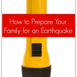 How to Prepare Your Family for an Earthquake