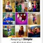 Keeping it Simple with Kid Activities_1