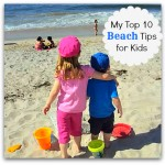 My Top 10 Beach Tips for Kids