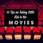 tips on taking kids to the movies