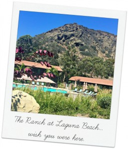 The Ranch at Laguna Beach Review