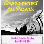 Free Kids Protection Workshop for Parents